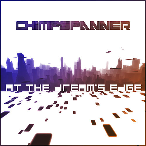 At The Dream's Edge by Chimp Spanner