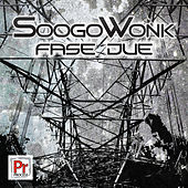 Fase Due by SoogoWonk