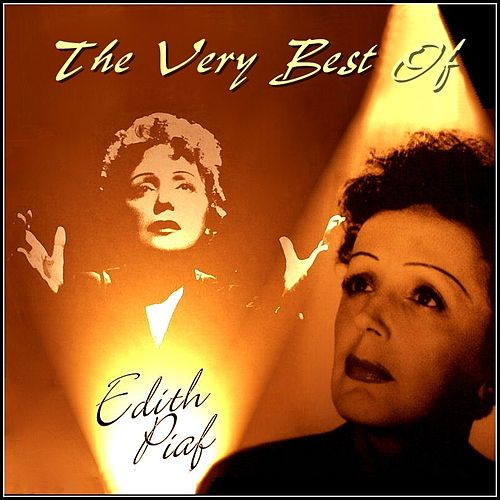 Very Best Of Edith Piaf by Edith Piaf