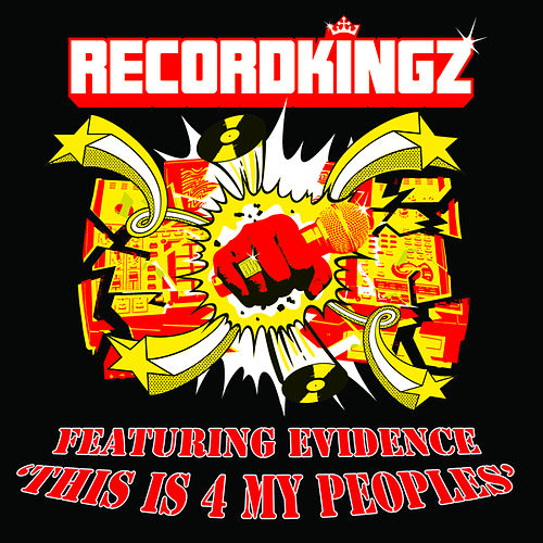 This Is 4 My Peoples by Recordkingz