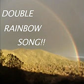 The Double Rainbow Song by The Gregory Brothers