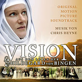Vision - The Life of Hildegard von Bingen by Various Artists