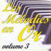 Les mélodies en or volume 3 by Jean Paques