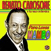 Papa Loves Mambo by Renato Carosone