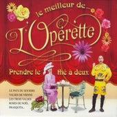 Le meilleur de l'operette by Various Artists