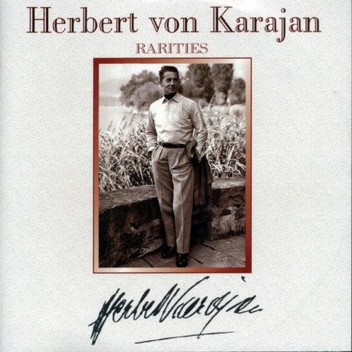 Herbert von Karajan : Rarities by Various Artists