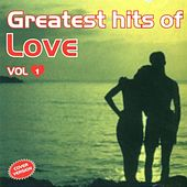 Greatest Hits Of Love Vol. 1 Cover Version by Various Artists