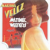 Matinee Weepers by Martha Velez