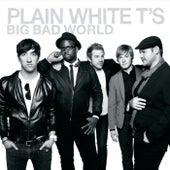 Big Bad World by Plain White T's