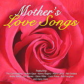 Mother's Love Songs by Various Artists