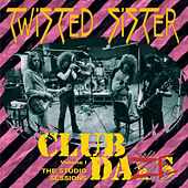 Club Daze, Vol. 1 by Twisted Sister