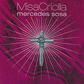 Misa Criolla by Mercedes Sosa