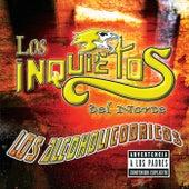 Los Alcoholicodricos by Los Inquietos Del Norte