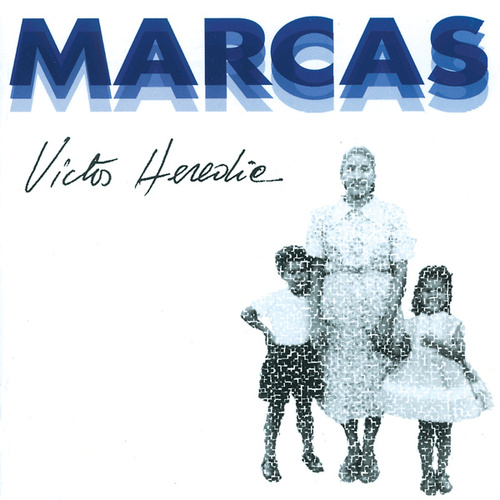 Marcas by Victor Heredia