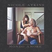 Mondo Amore by Nicole Atkins