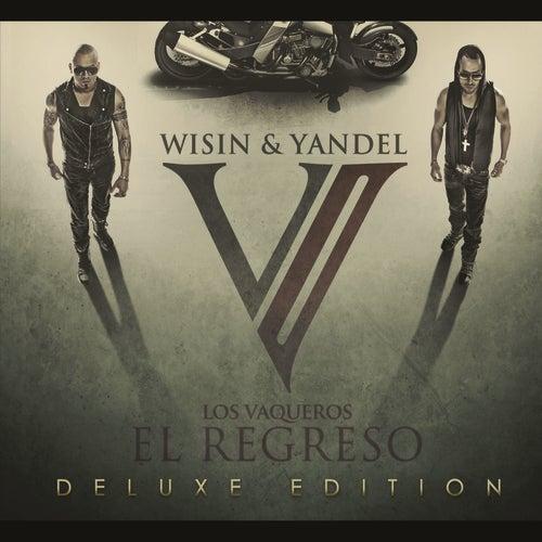 Los Vaqueros, El Regreso by Wisin y Yandel