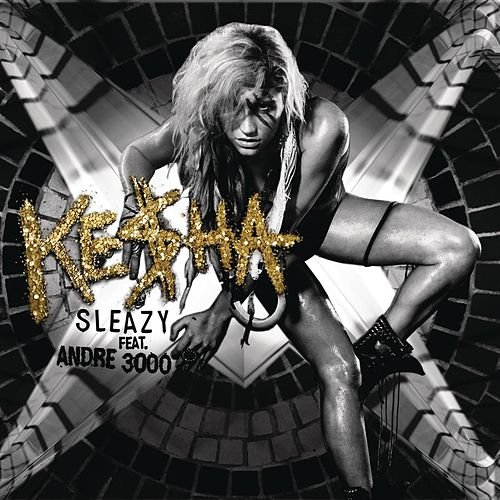The Sleazy Remix by Kesha