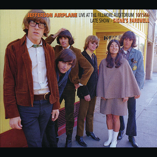 Live At The Fillmore Auditorium 10/15/66 (Late Show - Signe's Farewell) by Jefferson Airplane