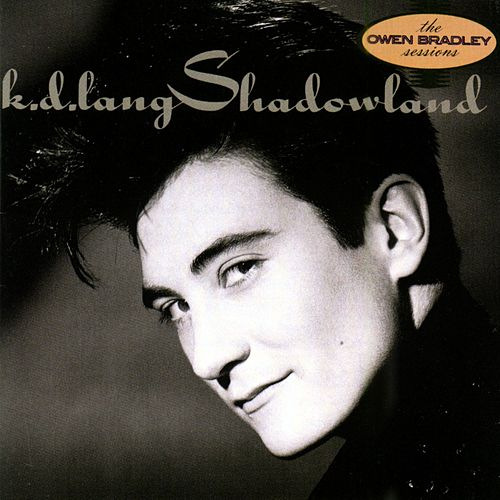Shadowland by k.d. lang