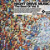 The Best Of Night Drive Music Vol. 8 by Various Artists