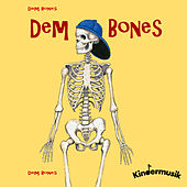 Dem Bones by Kindermusik International