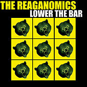 Lower the Bar by Reaganomics