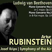 Beethoven: Piano Concerto No. 1 in C Major, Piano Concerto No. 2 in B-Flat Major by Artur Rubinstein