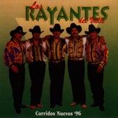 Corridos Nuevos '96 by Los Rayantes del Valle