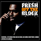 Fresh Off The Block by Various Artists