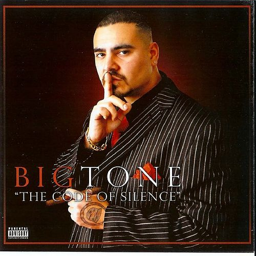 The Code of Silence by Big Tone