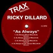 As Always by Ricky Dillard