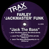 Jack The Bass by Farley Jackmaster Funk
