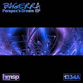 Perspex's Dream EP by Bageera