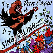 Sing-a-Ling with Friends by Dan Crow