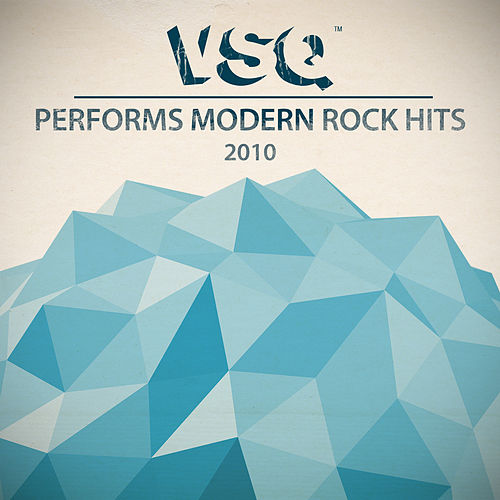 Vitamin String Quartet Performs Modern Rock Hits 2010 by Vitamin String Quartet