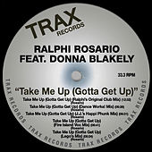 Take Me Up (Gotta Get Up) by Ralphi Rosario