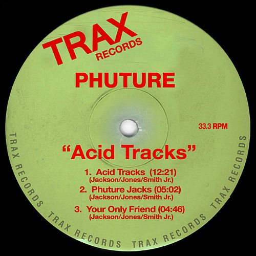 Acid Tracks by Phuture