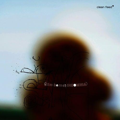 Insomnia by Tim Berne
