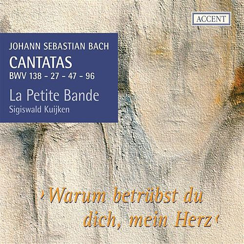 Bach: Cantatas 27 - 47 - 138 - 96 by Various Artists