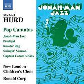 Hurd: Pop Cantatas by Various Artists