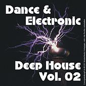 Dance & Electronic - Deep House Vol. 02 by Various Artists