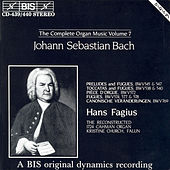 Bach, J.S.: Organ Music (Complete), Vol. 7 by Hans Fagius