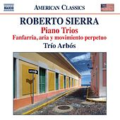 Sierra: Piano Trios by Various Artists