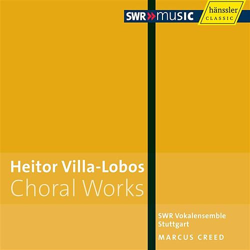 Villa-Lobos: Choral Works by Marcus Creed