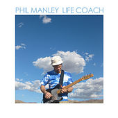 Life Coach by Phil Manley