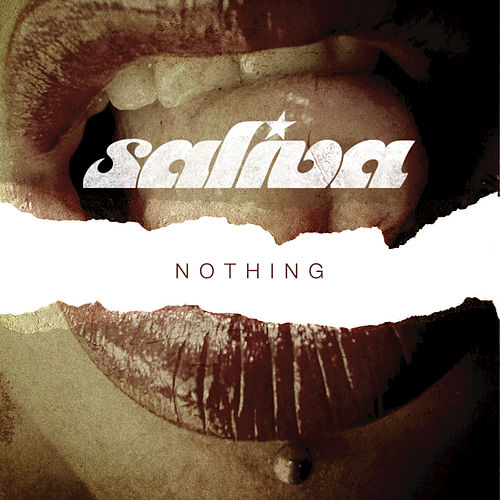 Nothing by Saliva