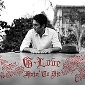 Fixin' To Die by G. Love