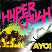 Ayo by Hyper Crush