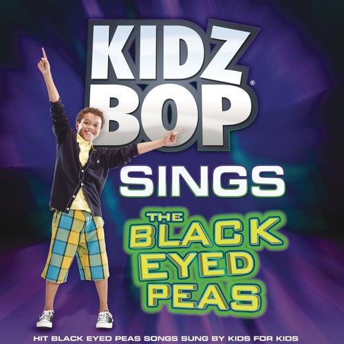 KIDZ BOP Sings The Black Eyed Peas by KIDZ BOP Kids