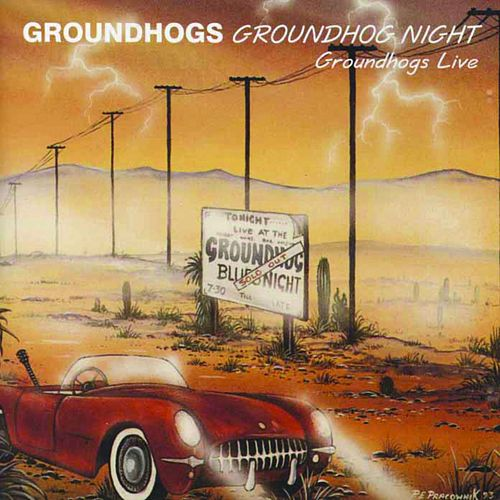 Groundhogs Night Live by The Groundhogs